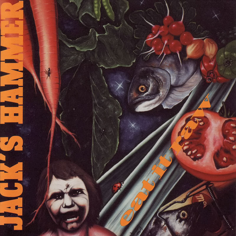 1994 CD JACK´S HAMMER - Eat it Raw