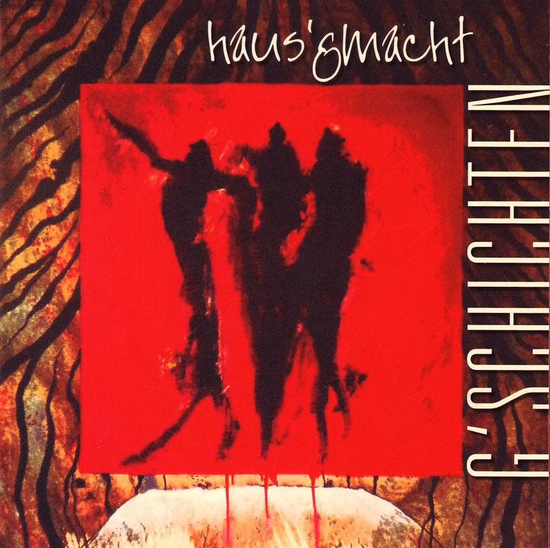 2013 CD HAUS`GMACHT - G´schichten